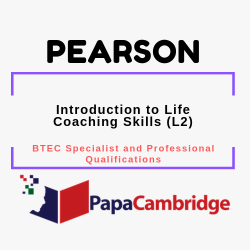Introduction to Life Coaching Skills (L2) BTEC Specialist and Professional qualifications Past Papers