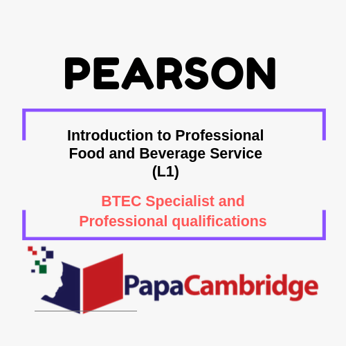 Introduction to Professional Food and Beverage Service (L1) BTEC Specialist and Professional qualifications Past Papers