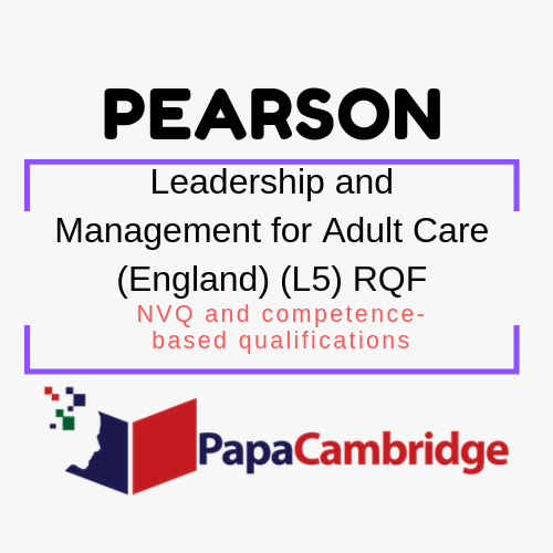 Leadership and Management for Adult Care (England) (L5) RQF NVQ and competence-based qualifications Syllabus