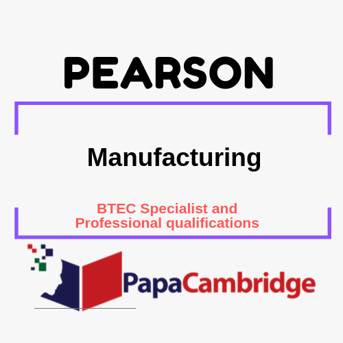 Manufacturing BTEC Specialist and Professional qualifications Past Papers