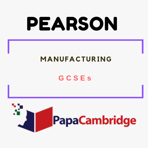 Manufacturing (2009) GCSEs Past Papers
