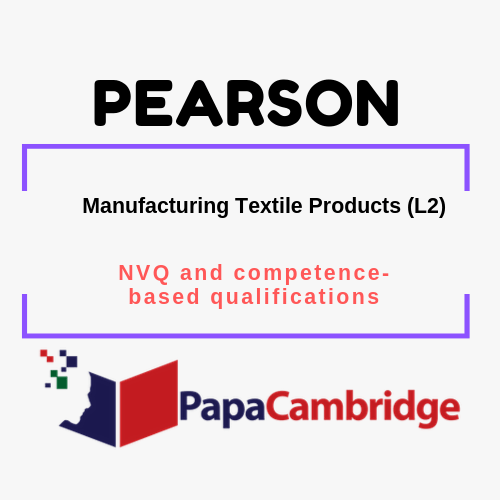 Manufacturing Textile Products (L2) NVQ and competence-based qualifications Ebooks