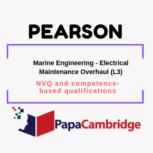 Marine Engineering - Electrical Maintenance Overhaul (L3) NVQ and competence-based qualifications Past Papers