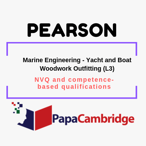 Marine Engineering - Yacht and Boat Woodwork Outfitting (L3) Notes