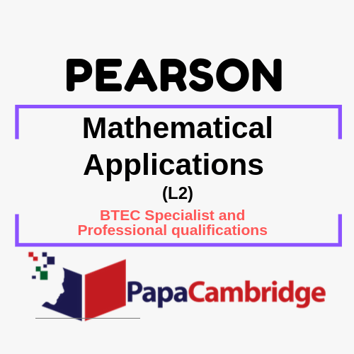 Mathematical Applications (L2) BTEC Specialist and Professional qualifications Past Papers