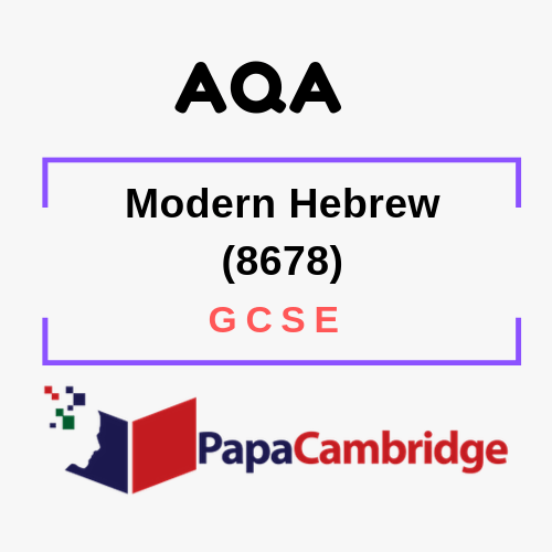 Modern Hebrew (8678) GCSE Past Papers
