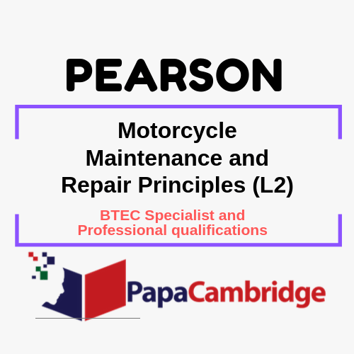 Motorcycle Maintenance and Repair Principles (L2) BTEC Specialist and Professional qualifications Past Papers