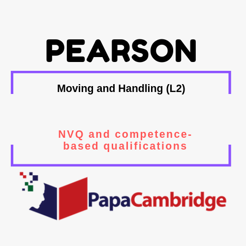 Moving and Handling (L2) NVQ and competence-based qualifications Past Papers