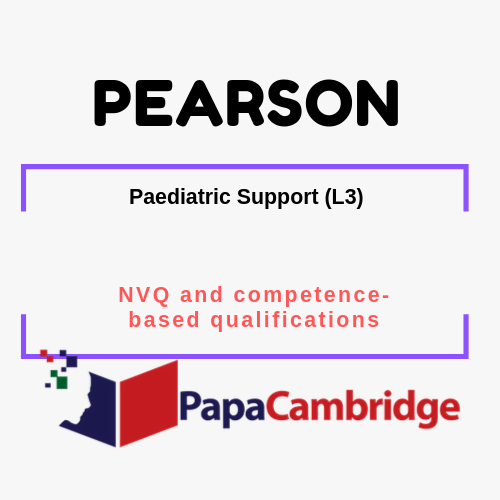 Paediatric Support (L3) NVQ and competence-based qualifications Syllabus
