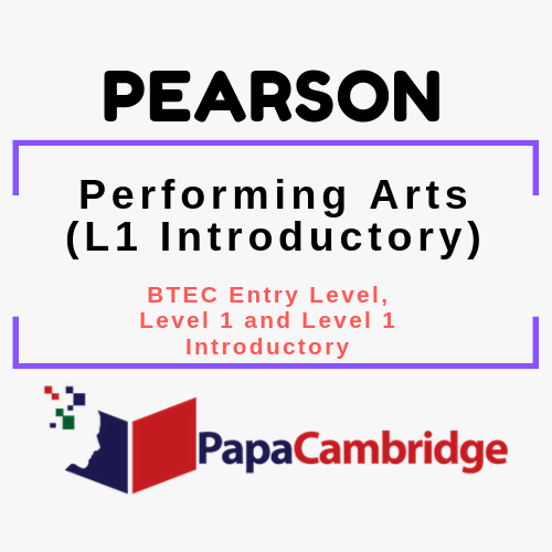 Performing Arts (L1 Introductory) BTEC Entry Level, Level 1 and Level 1 Introductory Syllabus
