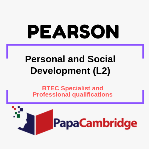 Personal and Social Development (L2) BTEC Specialist and Professional qualifications Past Papers