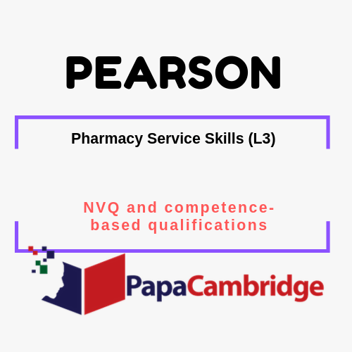 Pharmacy Service Skills (L3) NVQ and competence-based qualifications Syllabus