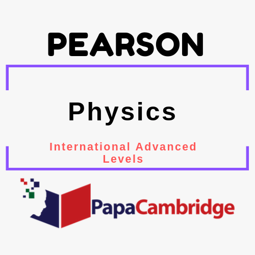 International Advanced Levels Physics (2018) Notes