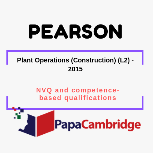 Plant Operations (Construction) (L2) - 2015 NVQ and competence-based qualifications Syllabus