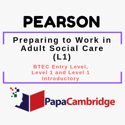 Preparing to Work in Adult Social Care (L1) BTEC Entry Level, Level 1 and Level 1 Introductory Syllabus