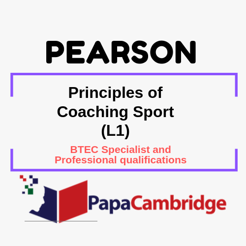 Principles of Coaching Sport (L1) BTEC Specialist and Professional qualifications Past Papers