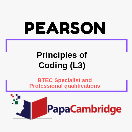 Principles of Coding (L3) BTEC Specialist and Professional qualifications Past Papers