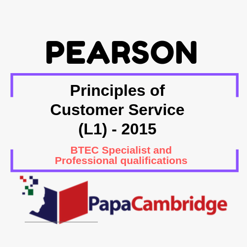 Principles of Customer Service (L1) - 2015 BTEC Specialist and Professional qualifications Past Papers
