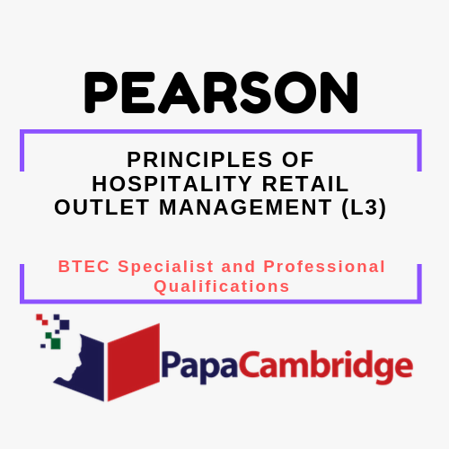 Principles of Hospitality Retail Outlet Management (L3) BTEC Specialist and Professional qualifications Past Papers
