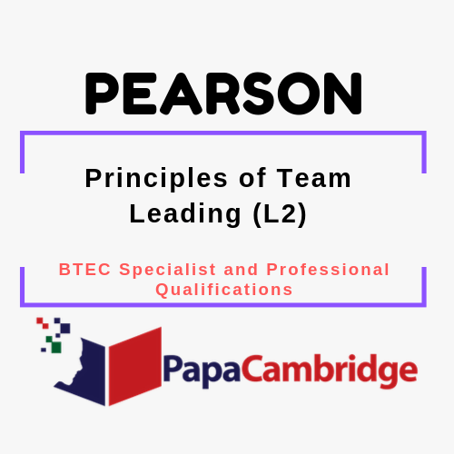 Principles of Team Leading (L2) BTEC Specialist and Professional qualifications Past Papers