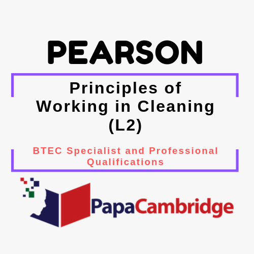 Principles of Working in Cleaning (L2) BTEC Specialist and Professional qualifications Past Papers