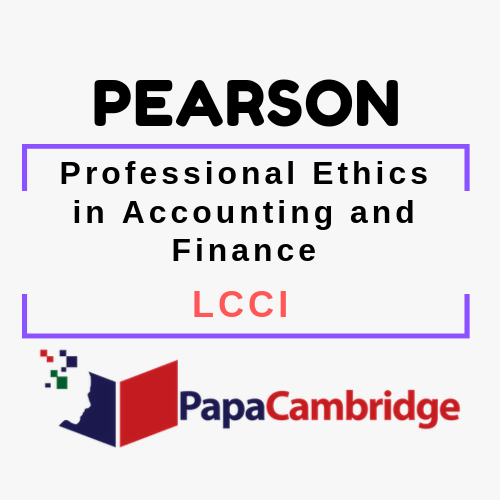 Professional Ethics in Accounting and Finance LCCI Syllabus