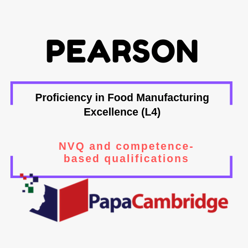 Proficiency in Food Manufacturing Excellence (L4) NVQ and competence-based qualifications Syllabus