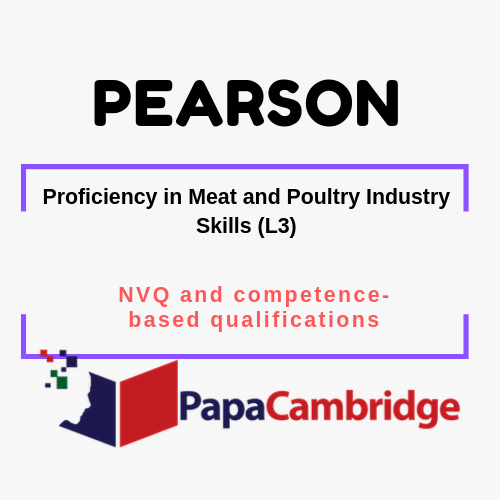 Proficiency in Meat and Poultry Industry Skills (L3) NVQ and competence-based qualifications Syllabus