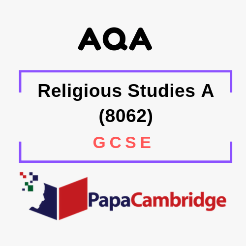 Religious Studies A (8062) GCSE Past Papers