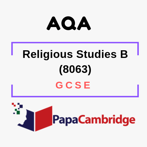 Religious Studies B (8063) GCSE Past Papers