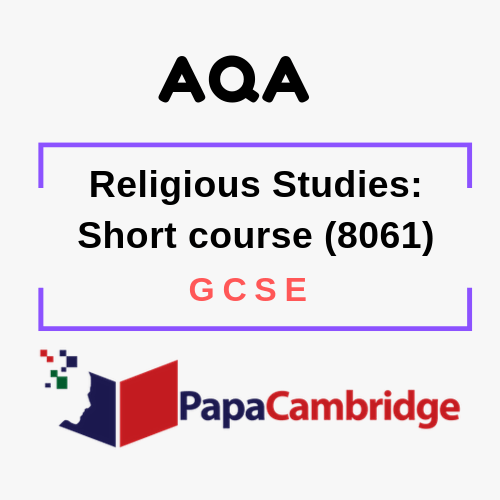 Religious Studies: Short course (8061) GCSE Past Papers