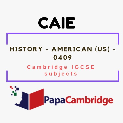 Cambridge IGCSE History - American (US) (0409) Past Papers