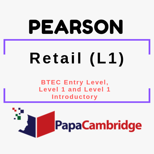 Retail (L1) BTEC Entry Level, Level 1 and Level 1 Introductory Past Papers
