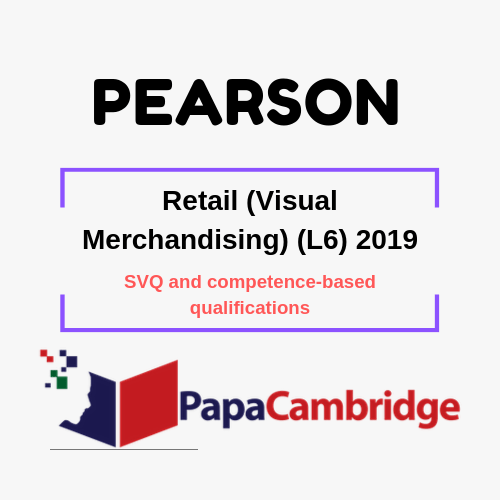Retail (Visual Merchandising) (L6) 2019 SVQ and competence-based qualifications Past Papers