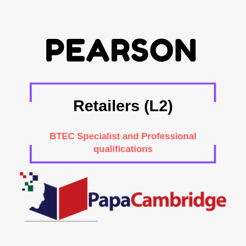 Retailers (L2) BTEC Specialist and Professional qualifications Syllabus