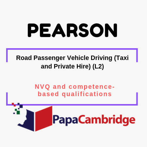 Road Passenger Vehicle Driving (Taxi and Private Hire) (L2) NVQ and competence-based qualifications Past Papers