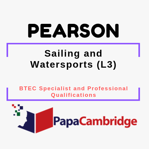 Sailing and Watersports (L3) BTEC Specialist and Professional qualifications Syllabus