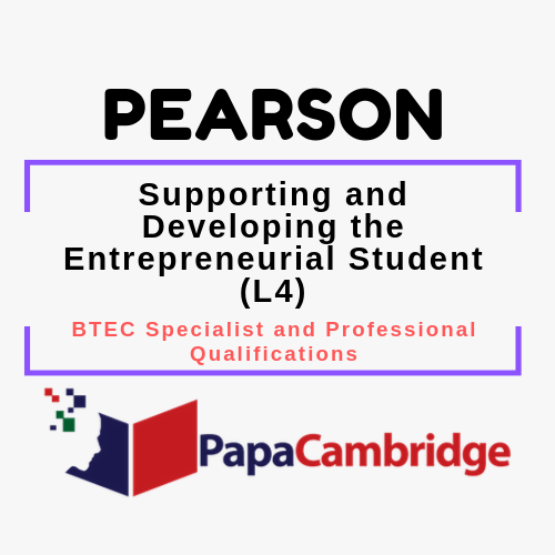 Supporting and Developing the Entrepreneurial Student (L4) BTEC Specialist and Professional qualifications Syllabus