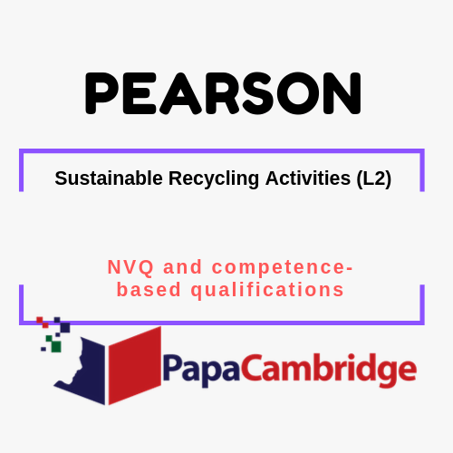 Sustainable Recycling Activities (L2) NVQ and competence-based qualifications Past Papers