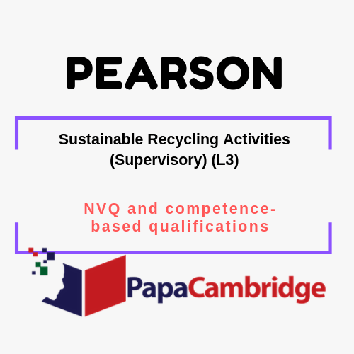 Sustainable Recycling Activities (Supervisory) (L3) NVQ and competence-based qualifications Past Papers