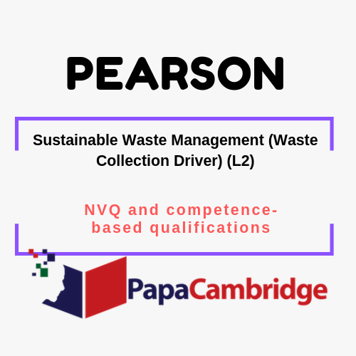 Sustainable Waste Management (Waste Collection Driver) (L2) NVQ and competence-based qualifications Syllabus