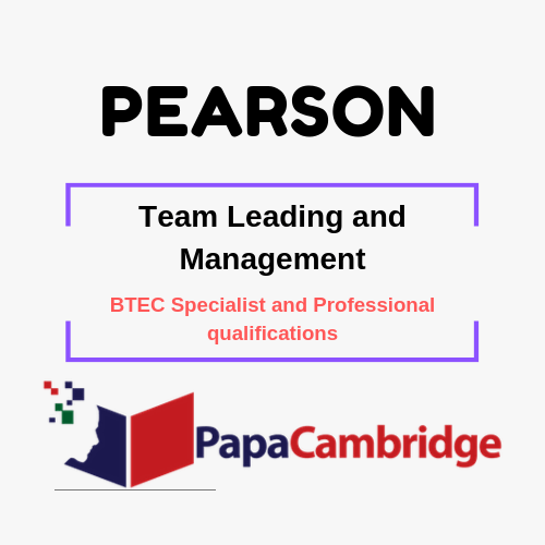 Team Leading and Management BTEC Specialist and Professional qualifications Syllabus