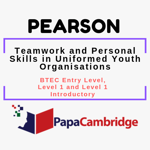 Teamwork and Personal Skills in Uniformed Youth Organisations Notes