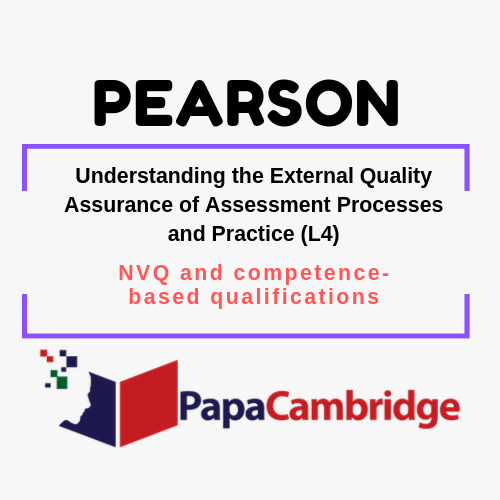 Understanding the External Quality Assurance of Assessment Processes and Practice (L4) NVQ and competence-based qualifications Syllabus