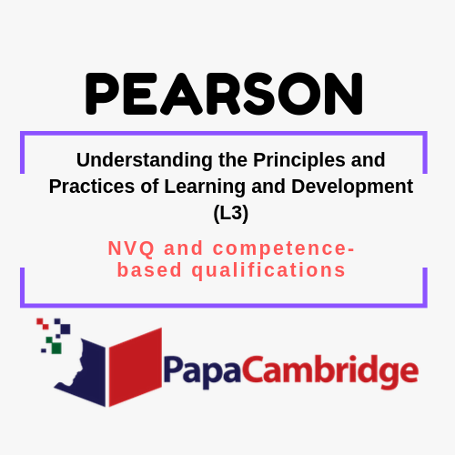 Understanding the Principles and Practices of Learning and Development (L3) NVQ and competence-based qualifications Syllabus