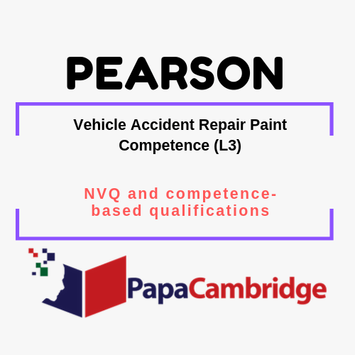 Vehicle Accident Repair Paint Competence (L3) NVQ and competence-based qualifications Past Papers