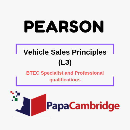 Vehicle Sales Principles (L3) BTEC Specialist and Professional qualifications Past Papers