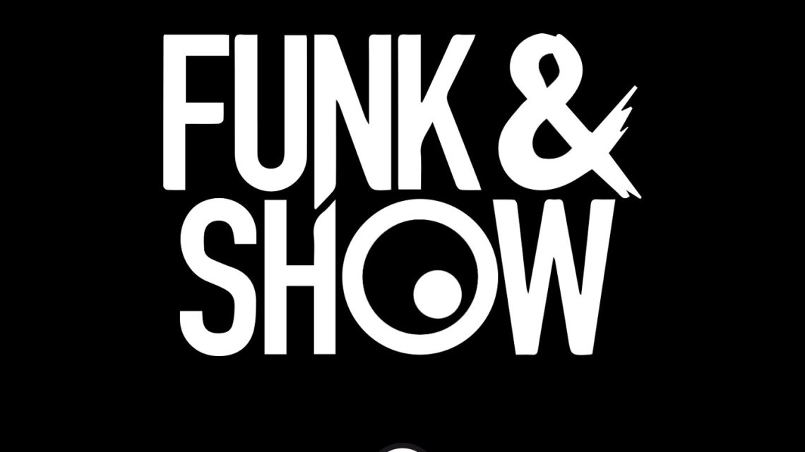Funk and Show – Podcast