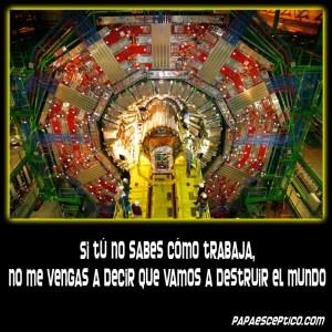 CERN destruir al mundo