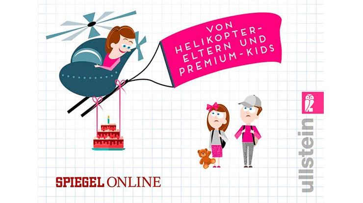Cover: Verschieben Sie die Deutscharbeit - mein Sohn hat Geburtstag!: Von Helikopter-Eltern und Premium-Kids